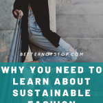 sustainable fashion, Who Makes your Clothes? Why you need to learn about Sustainable Fashion