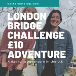 London Bridge Challenge, £10 Adventure: Bex Band London Bridge Challenge