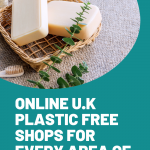 plastic free shops, Want To Shop Zero Waste? Check Out These Plastic Free Shops Online
