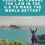 , Could this law in the U.K change how we live and work? Better Business Act