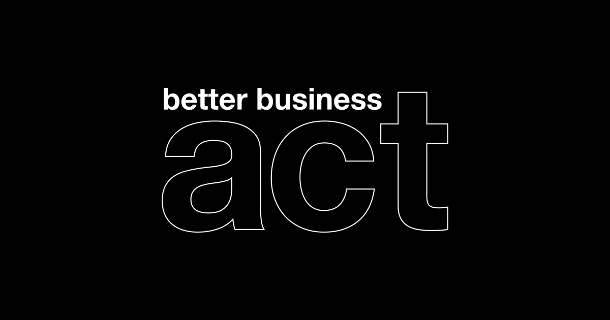 Logo of the better business act on a black background. The words better business are in white and the word act is in black with a white outline.